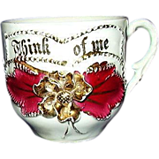 "SALE Sentimental Drinking Cup ""Think Of Me"" with Gold Trim, Germany"