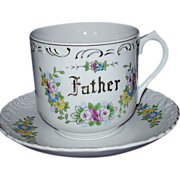 "SALE ""Father"" Cup & Saucer ~ Florals & Gold Accents ~ Japan"