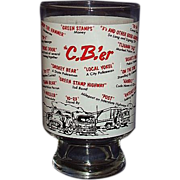 SALE 1970s CB Radio Beer Glass with CB'er Trucker Jargon