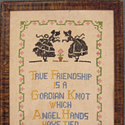 True Friendship  American Needlework Sampler, Circa 1940s