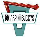Sharp Objects - # Purveyors of the Past #