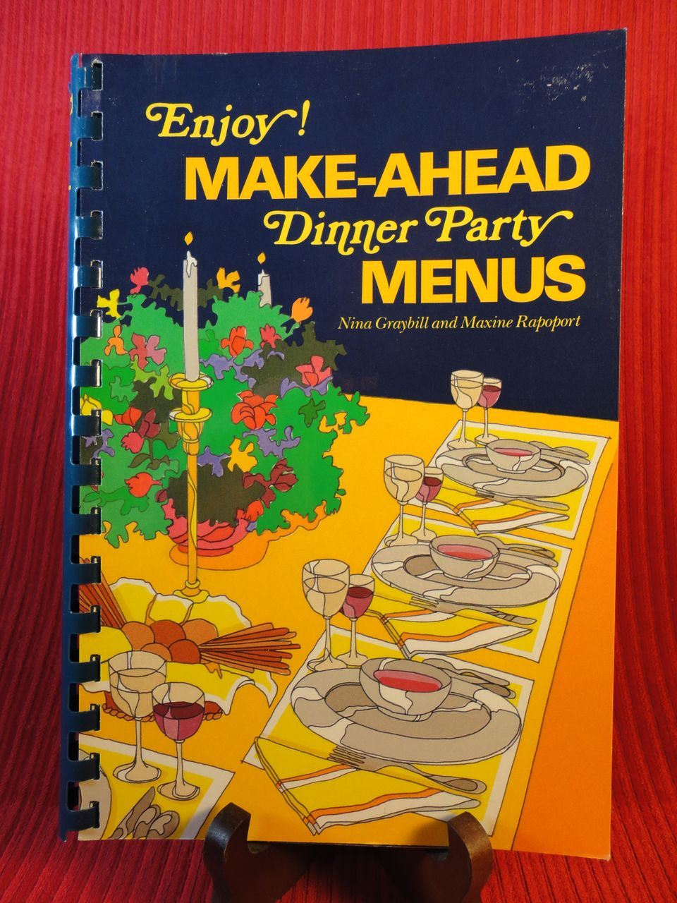 &quot;Enjoy! Make-Ahead Dinner Party Menus,&quot; Nina Graybill and Maxine Rapoport, 1989, First Edition
