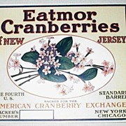 An original Early 20th Century New Jersey Arbutus Eatmor Cranberry Barrel Label