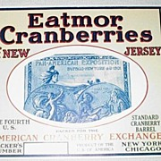 An original Early 20th Century New Jersey Silver Medal Pan Am Exposition Eatmor Cranberry ...