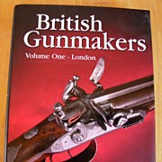 British Gunmakers, Volume One-London by Nigel Brown