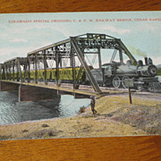 SALE Colorado Special Train Crossing C & N W Railway Bridge Cedar Rapids 1907