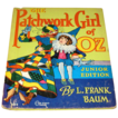 The Patchwork girl of Oz junior edition by L. Frank Baum #302 1939