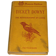 SALE Dickey Downy The Autobiography of a Bird Antique Book 1903