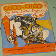 SALE Vintage 1941 CHOO-CHOO The Little Switch Engine Wallace Wadsworth Clarence Biers HC, DJ