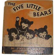 REDUCED The Five Little Bears Vintage Book by Sterling North 1935