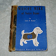SALE Mascot Mike of Notre Dame  1949 FE  Book  Signed Dunne's Mascot Series