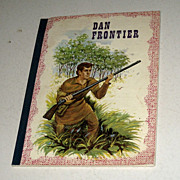 SALE Vintage Dan Frontier Book 1966