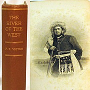 SALE Fur Trade History � �The River of the West� by Frances Fuller Victor