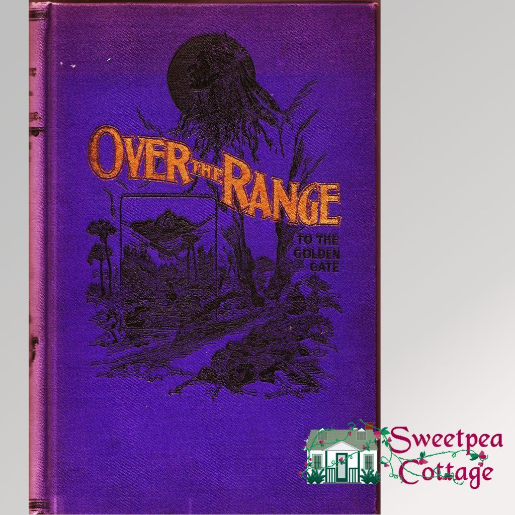 30% Off! Over The Range To The Golden Gate, by Stanley Wood, 1896