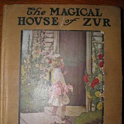 SALE 1914 Magical House Of Zur Mary Dickerson Donahey