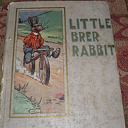 SALE 1907 Little Br'er Brer Rabbit 6 Color Plates Berger Publishing Co.