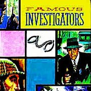 SOLD SCARCE 1963 1st Ed 'Famous Investigators' w/ Lithograph Art - True Crime Stories / Anthol
