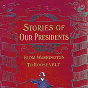 SOLD RARE 1903 1st Ed `Stories Of Our Presidents' Art Prints - Portraits / U.S. History / Mili