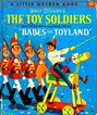 1961 1st Ed Walt Disney's 'The Toy Soldiers' Little Golden Book - Babes In Toyland Motion Picture / &quot;A&quot; #D99 / Movie