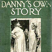 1912 'Danny's Own Story' Don Marquis Novel, 1st Ed - E.W. Kemble Illustrations, American Humor