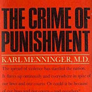 SOLD 1969 1st Ed 'The Crime of Punishment' DJ - Dr. Karl Menninger, Criminal Psychology, ...