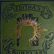 SALE 1888 `Editha's Burglar' 1st Ed, Frances Hodgson Burnett - Henry Sandham Art, 1st Printing