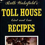 1952 Ruth Wakefield's Toll House Cookbook, DJ, Entertaining - New England Regional Dishes, Bri