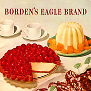 SOLD 1952 Borden's Eagle Brand 70 Magic Recipes, Advertising - Illustrated Cookbook, Elsie the