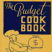 1935 'The Budget Cookbook' 1st Ed, Regional Cooking, Entertaining - Ida Bailey Allen, Advertis