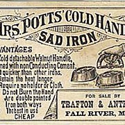 SOLD Antique 1800 Victorian Advertising Trade Card Lithograph  Mrs. Potts' Cold Handle SAD IRO