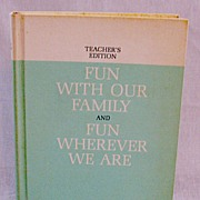 Vintage Dick & Jane Book Fun With Our Family & Fun Wherever We Are Teacher's Edition 1962 Exce
