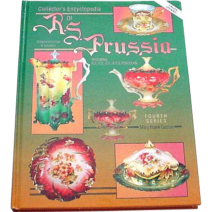 OOP Collector's Encyclopedia of R.S. Prussia with Values - Mary Gaston