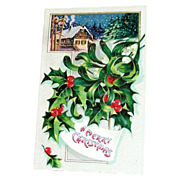&quot;A Merry Christmas&quot; Holly & Winter Chalet Scene Postcard - Marked