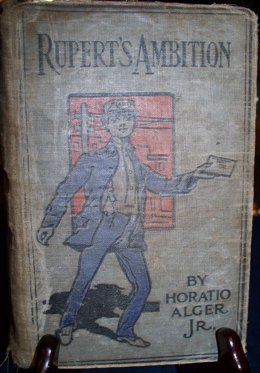 "Vintage Children's Book:""Rupert's Ambition"":  Horatio Alger, Jr.:1899"