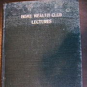 Home Health Club Lectures ~ Dr. David H. Reeder (c.1909)
