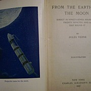 JULES VERNE ~ From the Earth to the Moon : And a Trip Round It (copy ...
