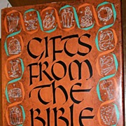 'Gifts From The Bible' ~ Ennen Reaves Hall (c.1968 1st ed.)