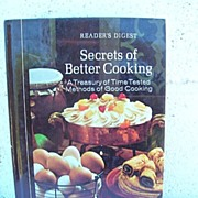 Reader's Digest Secrets of Better Cooking 1977