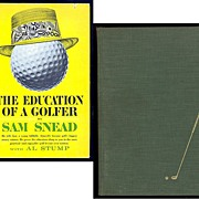 REDUCED 1946 Sam Snead�s How To Play Golf & 1962 The Education Of A Golfer ...