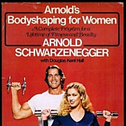 SALE 1979 Arnold�s Bodyshaping for Women Book by Arnold Schwarzenegger