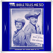 REDUCED 1950 Roy Rogers and Dale Evans &quot;The Bible Tells Me So&quot; Sheet Music