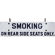 "Porcelain / Steel ""SMOKING"" Railroad Passenger Car Sign"