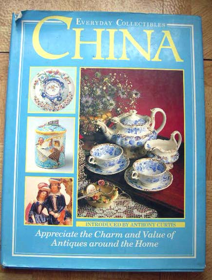 Everyday Collectibles CHINA Book Introduced by Anthony Curtis
