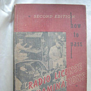 How to Pass Radio License Exams by Charles E. Drew - 1947