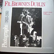 SALE Father Browne's Dublin: Photographs from the Francis Browne Collection 1920-1950