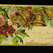 SALE Antique Embossed Postcard: Three Bells, Holly/Berries & Flowers-�Merry Christmas Series 4
