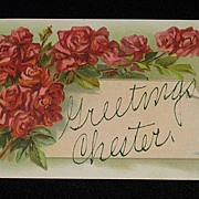 Antique 1909 �Greetings Chester� Post Card with Bunches of Red Roses