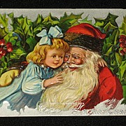 Antique Embossed Postcard-Little Girl Hugging Santa with Holly & Berries in Background-�Merry