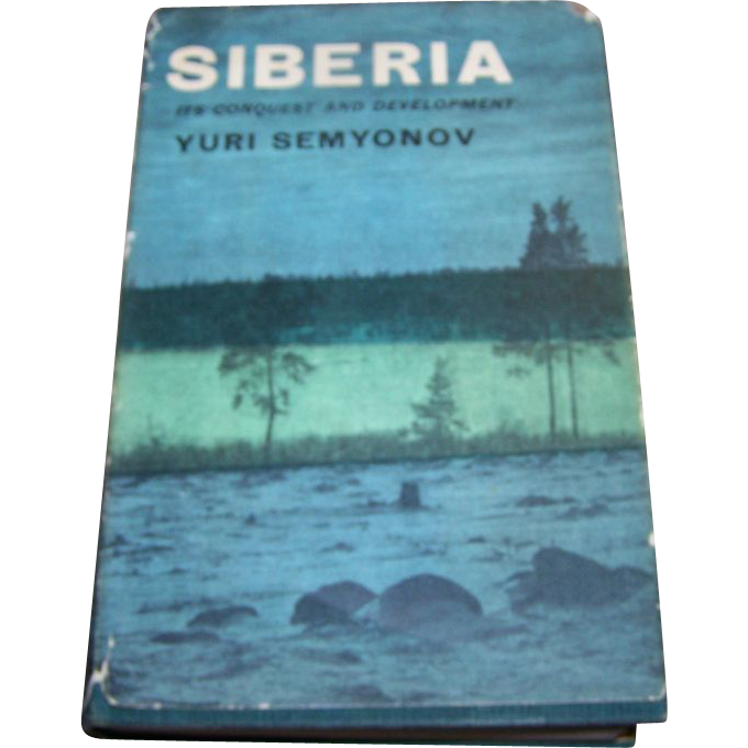 Siberia it 39 s conquest and development yuri semyonov from for L furniture warehouse victoria bc