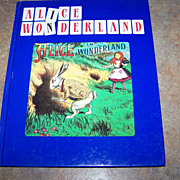 Alice In Wonderland C. 1988 Hard Cover Book